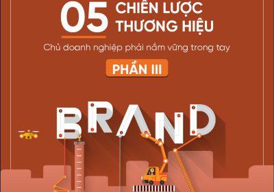 5 chiến lược thương hiệu - Phần 3