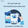 Trải nghiệm khách hàng 2021